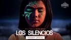 Los Silencios | Teaser Oficial