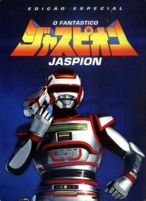 O Fantástico Jaspion - Poster / Capa / Cartaz - Oficial 1