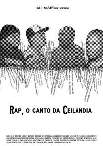 Rap, O Canto da Ceilândia - Poster / Capa / Cartaz - Oficial 1