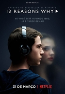 13 Reasons Why (1ª Temporada) (13 Reasons Why (Season 1))