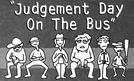 Judgement Day On The Bus (Judgement Day On The Bus)
