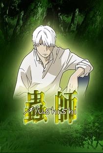 Mushishi (1ª Temporada) - Poster / Capa / Cartaz - Oficial 3