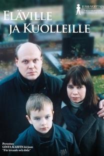 Eläville ja kuolleille - Poster / Capa / Cartaz - Oficial 2