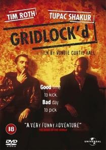 Gridlock'd - Na Contra Mão - Poster / Capa / Cartaz - Oficial 1