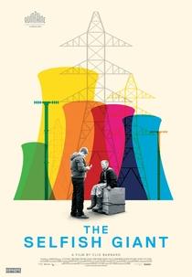 O Gigante Egoísta - Poster / Capa / Cartaz - Oficial 1