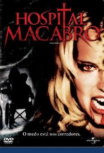 Hospital Macabro - Poster / Capa / Cartaz - Oficial 1