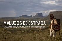 """Malucos de Estrada – A reconfiguração do movimento """"hippie"""" no Brasil - Poster / Capa / Cartaz - Oficial 1"""