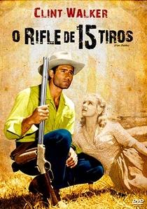 O Rifle de 15 Tiros - Poster / Capa / Cartaz - Oficial 1