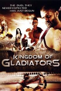 Reino dos Gladiadores - Poster / Capa / Cartaz - Oficial 2