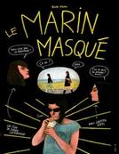 O marinheiro mascarado (Le Marin masqué)