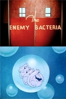 Enemy Bacteria (The Enemy Bacteria)