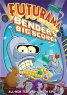 Futurama - O Grande Golpe de Bender (Futurama: Bender's Big Score)