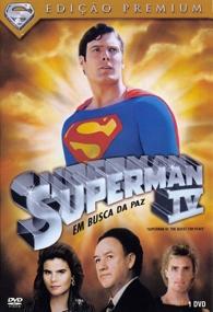 Superman IV - Em Busca da Paz - Poster / Capa / Cartaz - Oficial 2