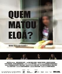 Quem Matou Eloá? - Poster / Capa / Cartaz - Oficial 1