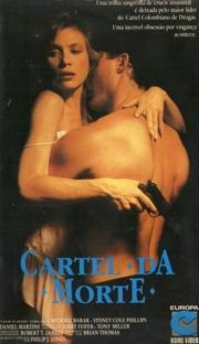 Cartel da Morte - Poster / Capa / Cartaz - Oficial 1