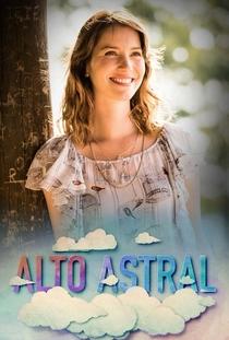 Alto Astral - Poster / Capa / Cartaz - Oficial 2