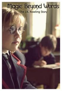 Magia Além das Palavras: A História de J.K. Rowling - Poster / Capa / Cartaz - Oficial 2