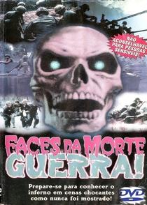 Faces da Morte - Guerra - Poster / Capa / Cartaz - Oficial 1