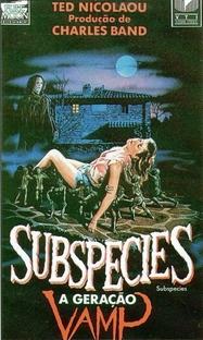 Subspecies - A Geração Vamp - Poster / Capa / Cartaz - Oficial 2
