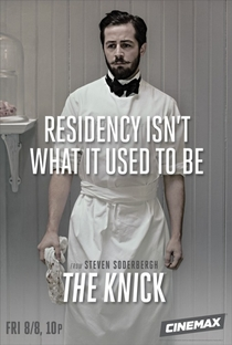 The Knick (1ª Temporada) - Poster / Capa / Cartaz - Oficial 6
