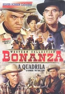 Bonanza - A Quadrilha - Poster / Capa / Cartaz - Oficial 2