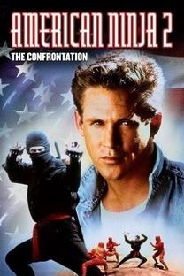 American Ninja 2: A Volta do Guerreiro Americano - Poster / Capa / Cartaz - Oficial 3