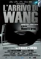A Chegada de Wang (L'arrivo di Wang)
