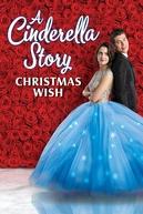 Uma História de Cinderela: Um Desejo de Natal (A Cinderella Story: Christmas Wish)
