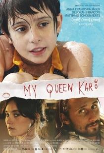 My Queen Karo - Poster / Capa / Cartaz - Oficial 2