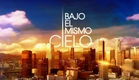 Bajo el Mismo Cielo ‒ Promo #1 [Telemundo HD]