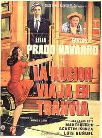 A Ilusão Viaja de Trem  - Poster / Capa / Cartaz - Oficial 1