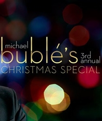 Michael Bublé 3rd Annual Christmas Special - Poster / Capa / Cartaz - Oficial 1