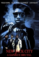 New Jack City: A Gangue Brutal (New Jack City)
