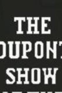 The DuPont Show of the Month (1ª Temporada) - Poster / Capa / Cartaz - Oficial 1