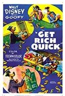Get Rich Quick (Get Rich Quick)