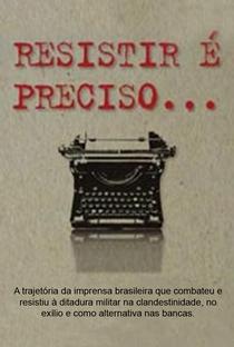Resistir é Preciso - Poster / Capa / Cartaz - Oficial 1