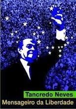 Tancredo Neves - Mensageiro da Liberdade - Poster / Capa / Cartaz - Oficial 1
