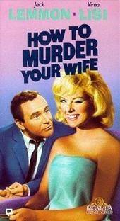 Como Matar Sua Esposa - Poster / Capa / Cartaz - Oficial 3