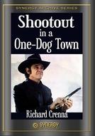 Uma Cidade Cruel (Shootout in a One-Dog Town)