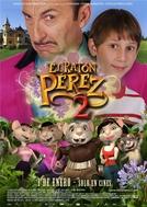 O Ratinho Perez 2 (El ratón Perez 2)