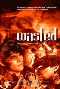 Wasted - Poster / Capa / Cartaz - Oficial 1