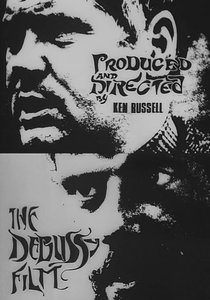 The Debussy Film - Poster / Capa / Cartaz - Oficial 1