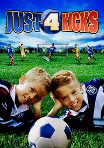 Just for Kicks - Poster / Capa / Cartaz - Oficial 1