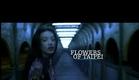 Flowers of Taipei: Taiwan New Cinema Official Trailer