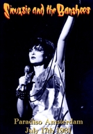 Siouxsie and The Banshees - Paradiso Amsterdam (Siouxsie and The Banshees - Paradiso Amsterdam)