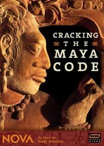 Cracking the Maya Code - Poster / Capa / Cartaz - Oficial 1