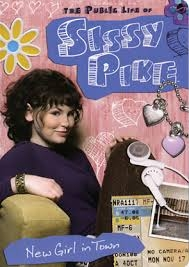 The Public Life of Sissy Pike: New Girl in Town  - Poster / Capa / Cartaz - Oficial 1