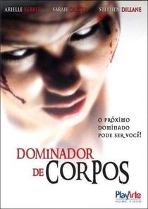 Dominador de Corpos - Poster / Capa / Cartaz - Oficial 4