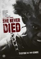 Ela Nunca Morre (She Never Died)