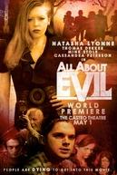 Tudo Sobre a Maldade (All About Evil)